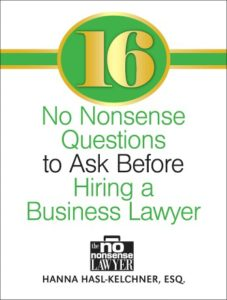 16 no nonsense questions to ask before hiring a business lawyer